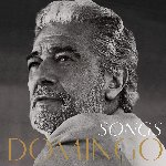 Songs - Placido Domingo