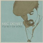 Plenty Of Love - Mic Donet