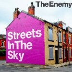 Streets In The Sky - Enemy
