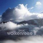 Wolkenreise II - Eroc