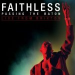 Passing The Baton - Faithless