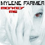 Monkey Me - Mylene Farmer