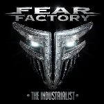 The Industrialist - Fear Factory