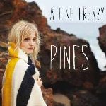 Pines - A Fine Frenzy
