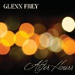 After Hours - Glenn Frey