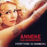 Everything Is Changing - Anneke van Giersbergen