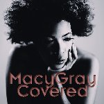 Covered - Macy Gray