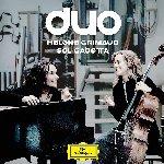 Duo - {Helene Grimaud} + {Sol Gabetta}