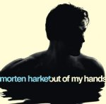 Out Of My Hands - Morten Harket
