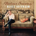 Berliner Sonntag - Klaus Hoffmann