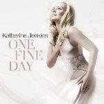 One Fine Day - Katherine Jenkins