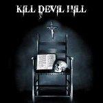 Kill Devil Hill - Kill Devil Hill