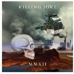 MMXII - Killing Joke