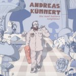 The Mad Hatters Neighbour - Andreas Kümmert