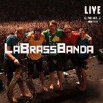 Live - Olympiahalle München - LaBrassBanda