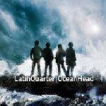 Ocean Head - Latin Quarter
