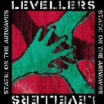 Static On The Airwaves - Levellers