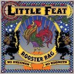 Rooster Rag - Little Feat