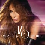 Dance Again... The Hits - Jennifer Lopez