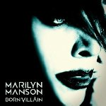 Born Villain - Marilyn Manson