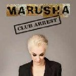 Club Arrest - Marusha