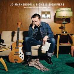 Signs And Signifiers - JD McPherson