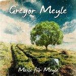 Meile für Meyle - Gregor Meyle