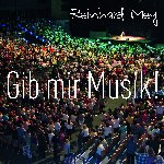Gib mir Musik - Reinhard Mey
