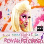 Pink Friday... Roman Reloaded - Nicki Minaj