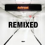 Destroyed Remixed - Moby
