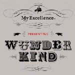 Wunderkind - My Excellence