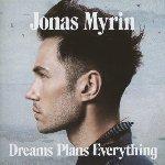 Dreams, Plans, Everything - Jonas Myrin