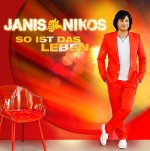 So ist das Leben - Janis Nikos