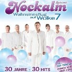 Wahnsinnsflug auf Wolke 7 - 30 Jahre - 30 Hits - Nockalm Quintett