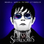 Dark Shadows - Soundtrack