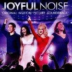 Joyful Noise - Soundtrack