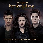 The Twilight Saga: Breaking Dawn - Part 2 - Soundtrack