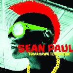 Tomahawk Technique - Sean Paul