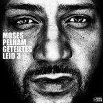 Geteiltes Leid 3 - Moses Pelham