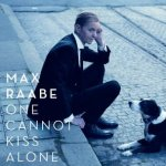 One Cannot Kiss Alone - Max Raabe