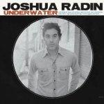 Underwater - Joshua Radin