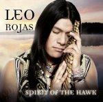 Spirit Of The Hawk - Leo Rojas