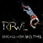 Beyond Man And Time - RPWL