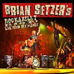 Rockabilly Riot: Live From The Planet - Brian Setzer