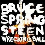 Wrecking Ball - Bruce Springsteen