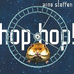 Hop Hop - Arno Steffen