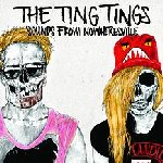 Sounds From Nowheresville - Ting Tings