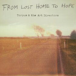 From Lost Home To Hope - Torpus And The Art Directors