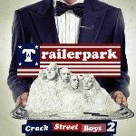 Crackstreet Boys 2 - Trailerpark
