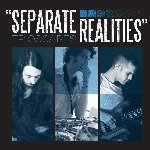 Separate Realities - Trioscapes